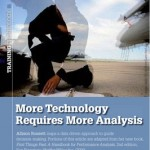 More Technology Requires More Analysis